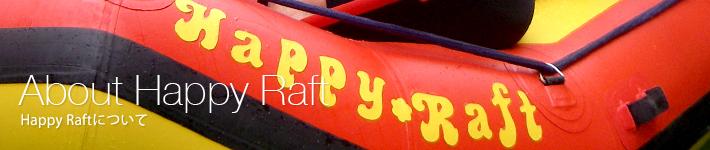 Happy Raftについて